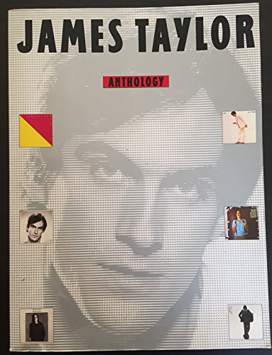 9780711917620: James Taylor anthology: Fifty-eight songs in piano/vocal arrangements