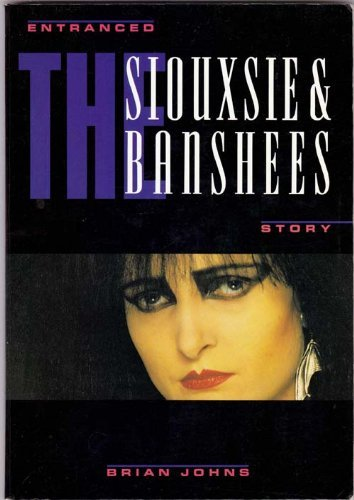 9780711917736: Siouxsie & the Banshees: Entranced Story