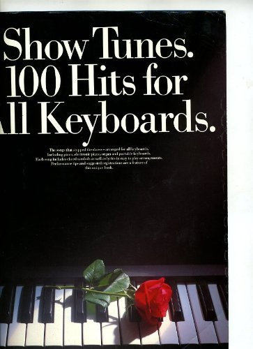9780711917866: Show tunes: 100 hits for all keyboards