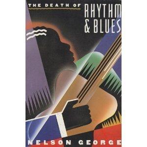 9780711918122: The Death of Rhythm and Blues