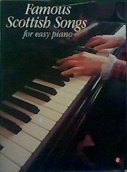 9780711918245: Famous Scottish Songs for Easy Piano