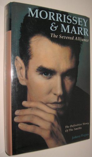 9780711918382: Morrissey and Marr: The Severed Alliance