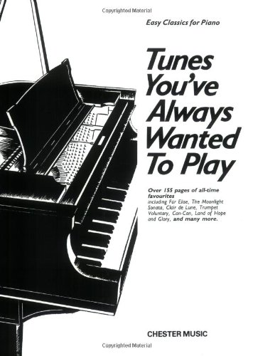 Tunes You've Always Wanted to Play: Piano Solo (0711919321) by Carol Barratt