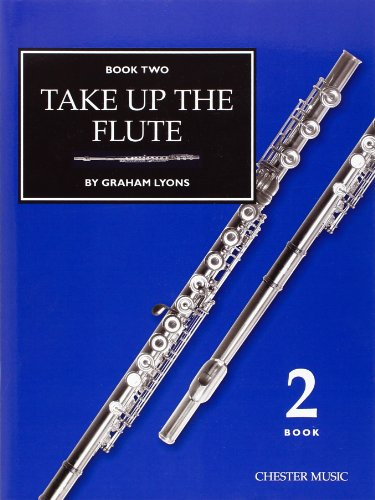 9780711919396: Take Up The Flute Book 2