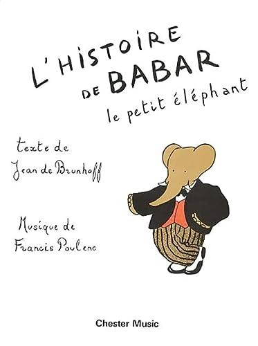 9780711919419: L'Histoire De Babar: Le Petit Elephant