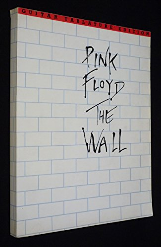 9780711919860: Pink Floyd: The Wall (Guitar Tablature Edition)