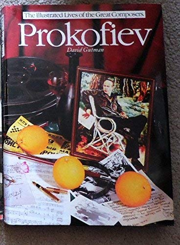 9780711920828: Prokofiev (The Illustrated Lives of the Great Composers)
