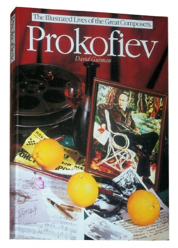 9780711920835: Prokofiev: The Illustrated Lives of the Great Composers