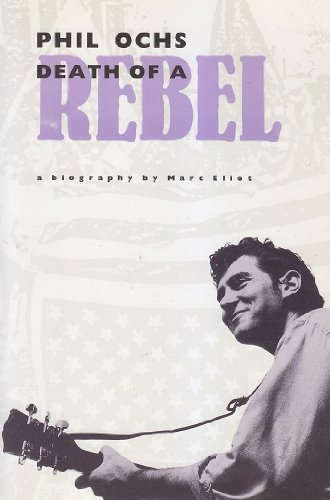 9780711920866: Phil Ochs: Death of a Rebel