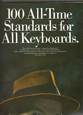 9780711921221: 100 all-time standards: For all keyboards