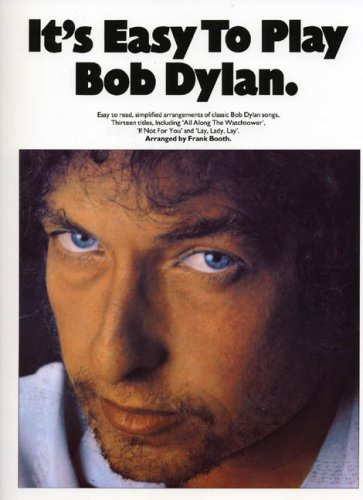 9780711921788: It's Easy to Play Bob Dylan