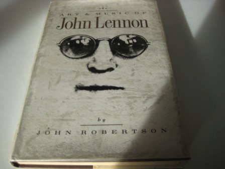 9780711921818: The Art & Music Of John Lennon