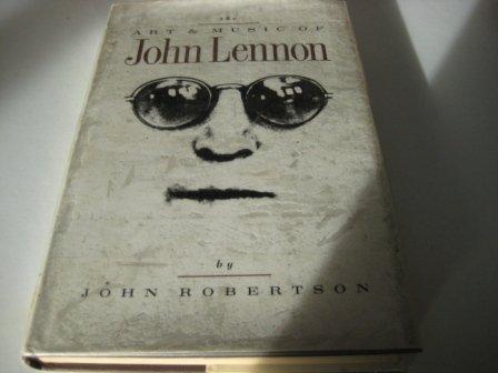 9780711921818: The Art and Music of John Lennon