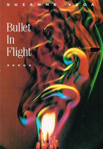 9780711922259: Suzanne Vega: Bullet in Flight