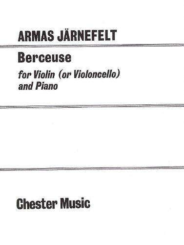 9780711922303: Armas Jarnefelt: Berceuse for Violin (Cello) and Piano