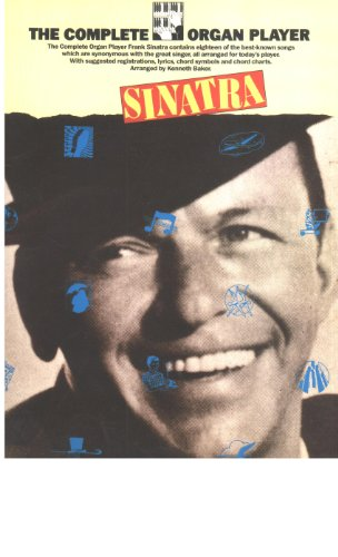 The Complete organ player: Frank Sinatra: Wise Publications