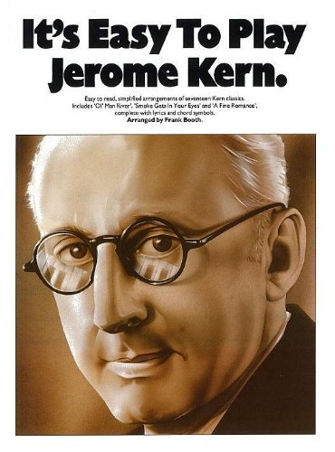 9780711923379: It's Easy to Play Jerome Kern: Piano Arrangements