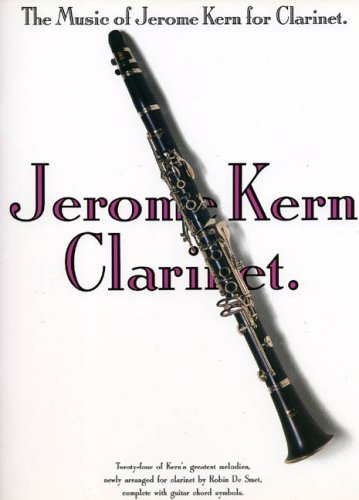 9780711923522: The Music of Jerome Kern: Clarinet (Book & CD)