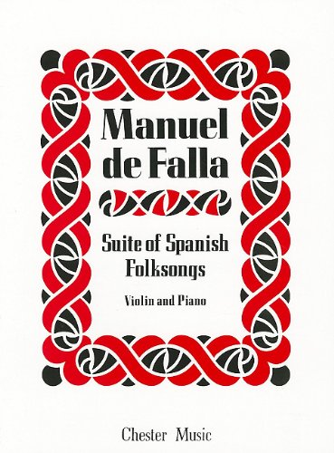 9780711923652: Suite of Spanish Folksongs: for Violin and Piano (Music Sales America)