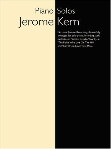 9780711923843: Jerome Kern : piano solos