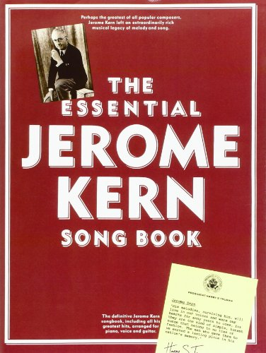 The Essential Jerome Kern Song Book: Jerome Kern (composer),
