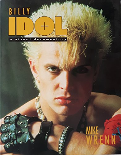 9780711923997: Billy Idol: A Visual Documentary
