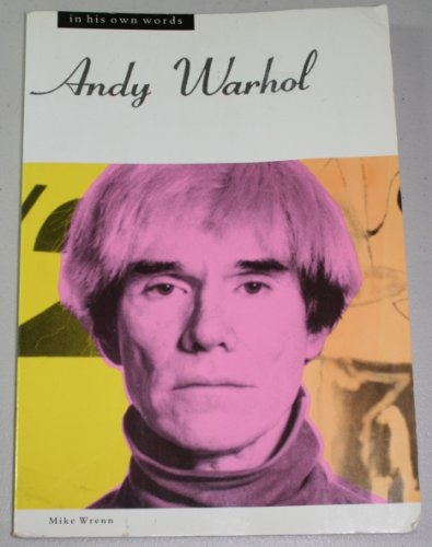 9780711924000: Andy Warhol in His Own Words (In Their Own Words)
