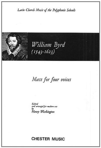 William Byrd: Mass For Four Voices (Chester