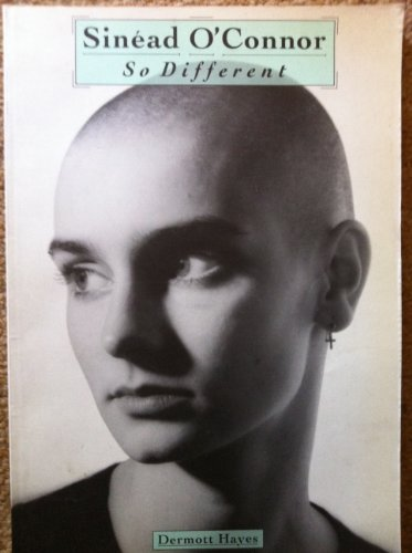 Sinead O'Connor: So Different.: HAYES, Dermott.