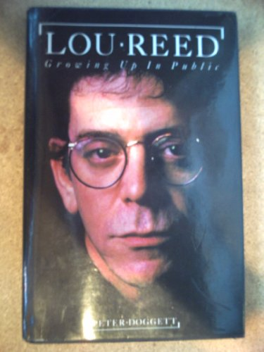 9780711924840: Lou Reed: Growing Up in Public