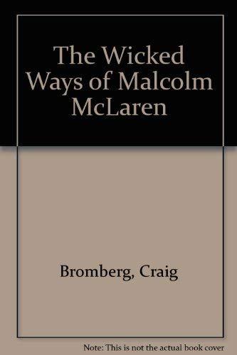 9780711924888: The Wicked Ways of Malcolm McLaren
