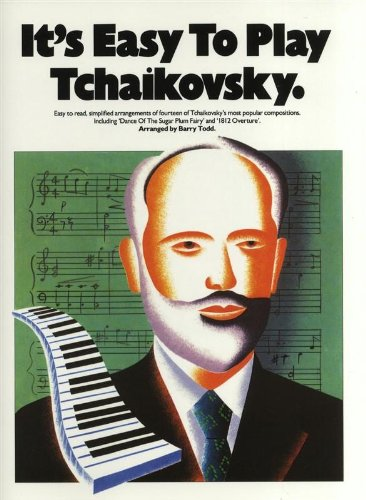9780711924949: It's Easy To Play Tchaikovsky