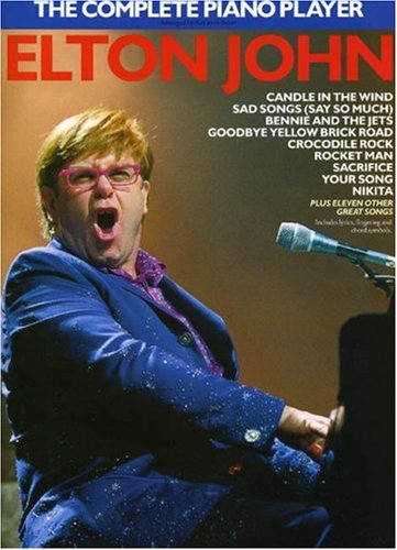 9780711924956: Elton John -- The Complete Piano Player: Piano Arrangements