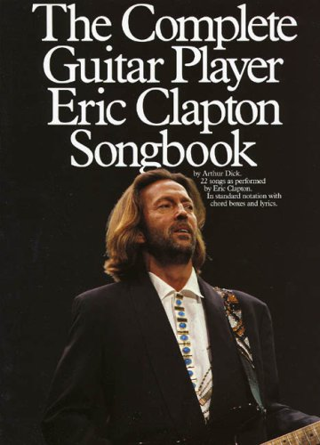 9780711925403: The Complete Guitar Player: Eric Clapton Songbook