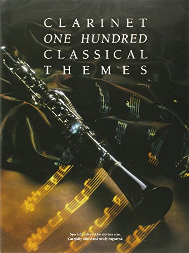 9780711925885: One Hundred Classical Themes for Clarinet