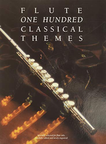 9780711925892: One Hundred Classical Themes for Flute