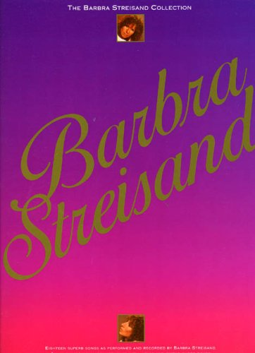 9780711926189: Barbra Streisand: [the Barbra Streisand collection] (Piano Vocal Guitar)