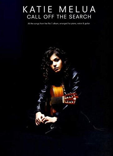 Katie Melua: Call Off The Search. All: Katie Melua