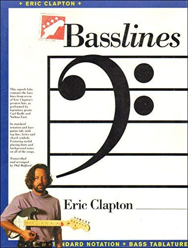 9780711927193: Eric Clapton: In standard notation and bass guitar tab, with top line, lyrics and chord symbols (Basslines series)