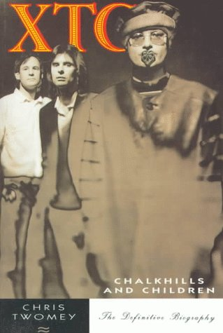 9780711927582: Xtc: Chalkhills and Children