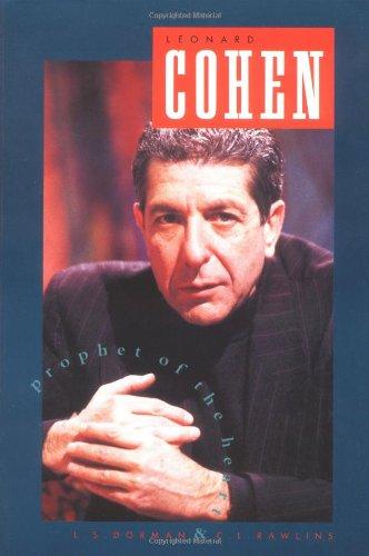 Leonard Cohen: Prophet of the Heart.: Dorman, L. S.