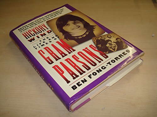 9780711927773: Hickory Wind - the Life and Times of Gram Parsons