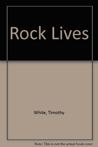 Rock Lives (0711928037) by Timothy White