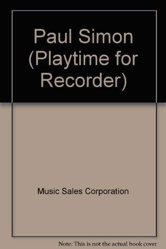 9780711928480: Paul Simon (Playtime for Recorder)