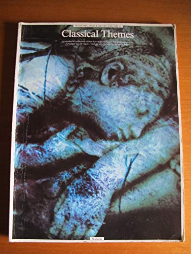 Classical Themes (Home Organist Library): Kenneth Baker