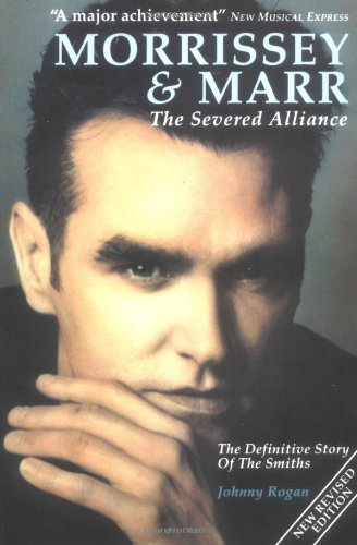 9780711930001: Morrissey & Marr: The Severed Alliance