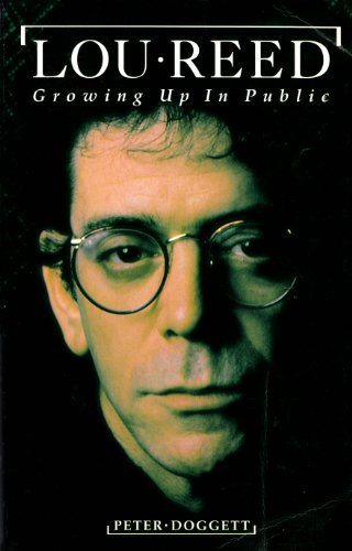 9780711930025: Lou Reed: Growing Up in Public