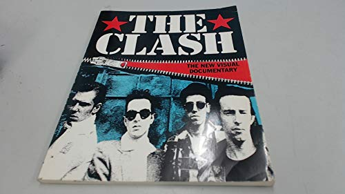 9780711930049: The Clash: The New Visual Documentary