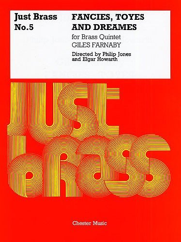 9780711930100: JUST BRASS NO5 FANCIES TOYES AND DREAMES QUINTET SCORE AND PARTS