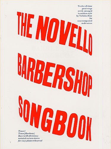 9780711930131: The Novello Barbershop Songbook